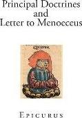 Principal Doctrines and Letter to Menoeceus