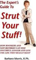 The Expert's Guide to Strut Your Stuff!