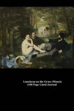 Luncheon on the Grass (Manet) (100 Page Lined Journal)