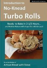 Introduction to No-Knead Turbo Rolls (Ready to Bake in 2-1/2 Hours... and Mother Nature Will Shape the Rolls for You!) (B&w Version)