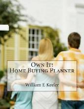 Own It! Home Buying Planner