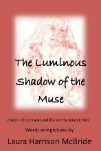The Luminous Shadow of the Muse