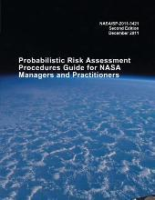 Probabilistic Risk Assessment Procedures Guide for NASA Managers and Practitioners