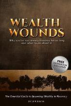 Wealth Wounds