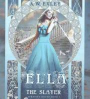 Ella, the Slayer Lib/E