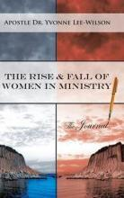 The Rise & Fall of Women in Ministry the Journal