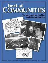 Best of Communities: VI. Agreements, Conflict, and Communication: Agreements, Conflict, and Communication VI.