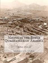 Mining in the Bisbee Quadrangle of Arizona