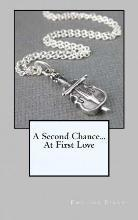 A Second Chance...at First Love