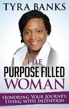 The Purpose Filled Woman