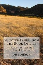 Selected Pages from the Book of Life