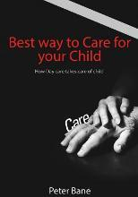 Best Way to Care for Your Child