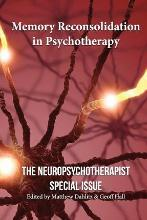Memory Reconsolidation in Psychotherapy