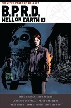 B.p.r.d. Hell On Earth Volume 3