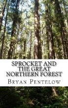 Sprocket and the Great Northern Forest
