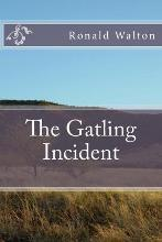 The Gatling Incident