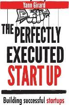 The Perfectly Executed Startup