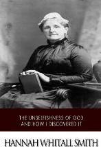 The Unselfishness of God and How I Discovered It