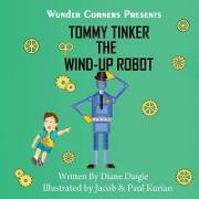 Tommy Tinker the Wind-Up Robot