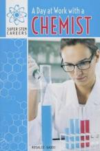 A Day at Work with a Chemist