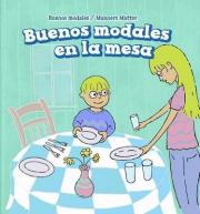 Buenos Modales En La Mesa (Good Manners at the Table)
