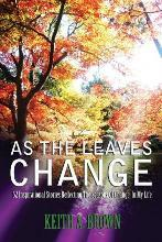 As the Leaves Change