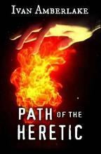 Path of the Heretic