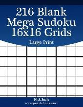 graphic regarding Mega Sudoku Printable called 216 Blank Mega Sudoku 16x16 Grids Hefty Print : Nick Snels