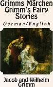 Grimms Marchen / Grimm's Fairy Stories