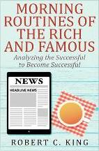 Morning Routines of the Rich and Famous