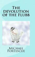 The Devolution of the Flubb