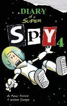 Diary of a Super Spy 4