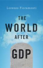The World After GDP