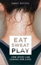 Eat. Sweat. Play
