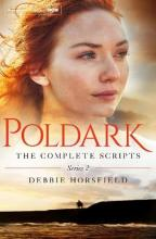 Poldark: The Complete Scripts - Series 2: Series 2