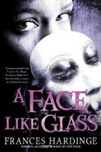 A Face Like Glass