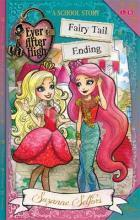 Ever After High: Fairy Tail Ending: A School Story