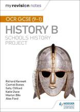 My Revision Notes: OCR GCSE (9-1) History B: Schools History Project