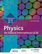 Edexcel International GCSE Physics Student Book Second Edition