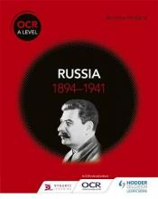 OCR A Level History: Russia 1894-1941