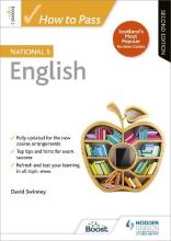 How to Pass National 5 English: Second Edition