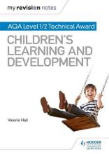 My Revision Notes: AQA Level 1/2 Technical Award in Children's Learning and Development
