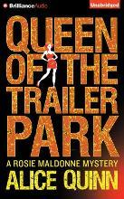 Queen of the Trailer Park