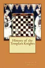 History of the Templars Knights