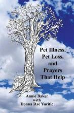 Pet Illness, Pet Loss, and Prayers That Help