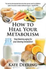 How to Heal Your Metabolism