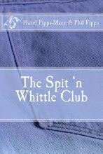 The Spit 'n Whittle Club