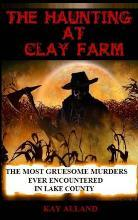 The Haunting at Clay Farm