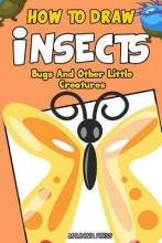 How to Draw Insects, Bugs and Other Little Creatures