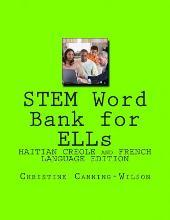 Stem Word Bank for Ells ( Haitian Creole and French Speakers Version)